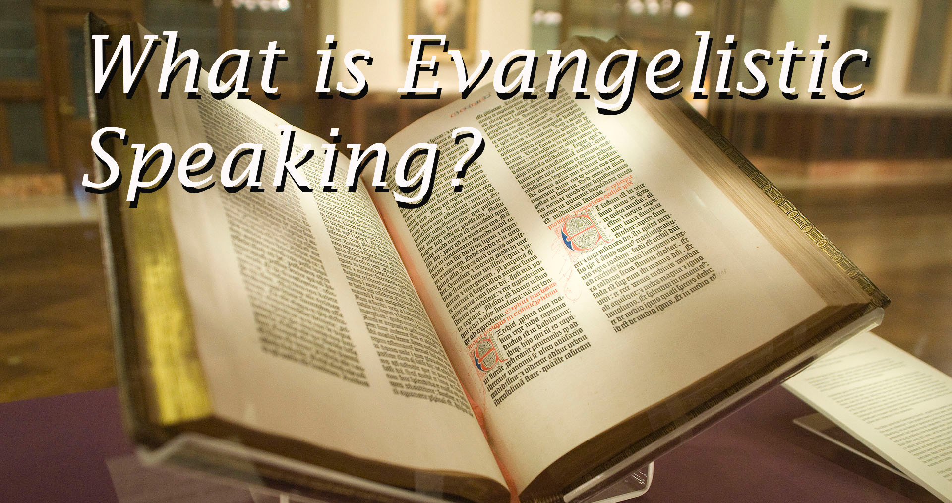 what is evangelistic speaking